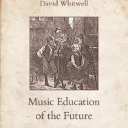 Music Education of the Future