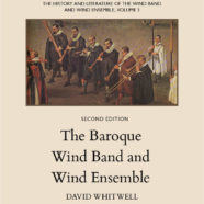 The Baroque Wind Band and Wind Ensemble