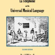 La Téléphonie and the Universal Musical Language
