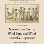 Nineteenth-Century Wind Band and Wind Ensemble Repertoire