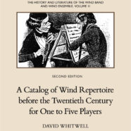 A Catalog of Wind Repertoire Before the Twentieth Century for One to Five Players