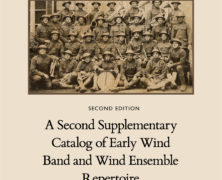 A Second Supplementary Catalog of Early Wind Band and Wind Ensemble Repertoire