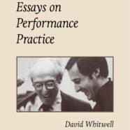 Essays on Performance Practice