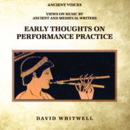Early Thoughts on Performance Practice